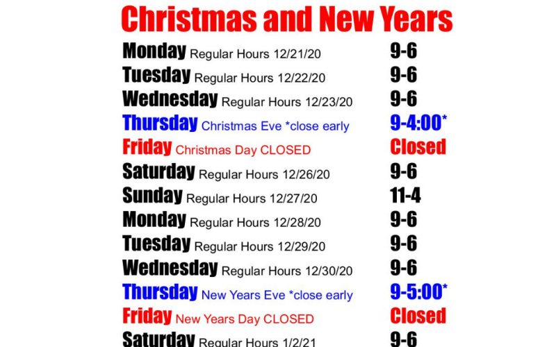 STORE HOURS: Christmas and New Years