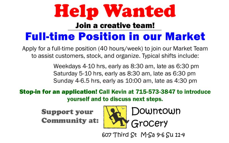 Help Wanted – Full-time Position in the Market